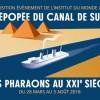 L'épopée du Canal de Suez jusqu'au 5 Août 2018 à l'Institut du Monde Arabe