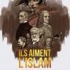 « Ils aiment l'Islam, anthologie des écrits des grands auteurs occidentaux »
