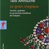 Taos Amrouche : le don d'amacahu et la passion des mythes Kabyle