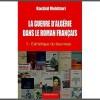 «La Guerre d'Algérie dans le roman français», un essai de Rachid Mokhtari