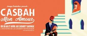 «Casbah mon amour» au Cabaret Sauvage