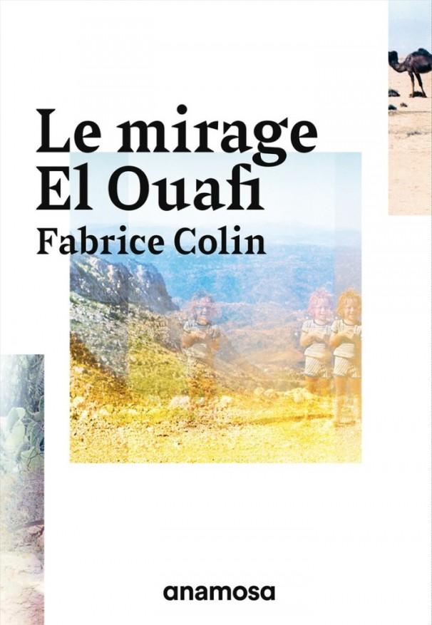 Entretien avec Fabrice Collin auteur du roman » Le mirage ElOuafi»