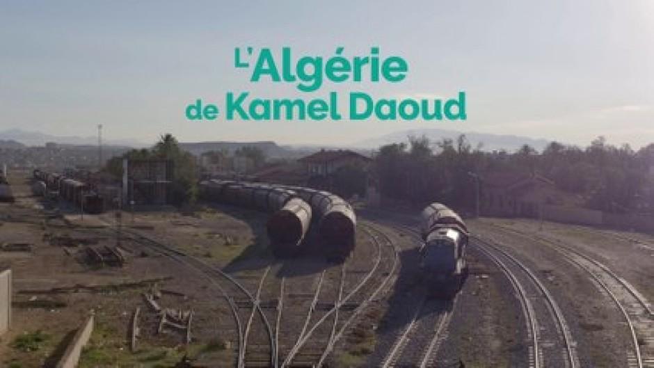 « L'Algérie de Kamel Daoud », lettre d'amour à l'Algérie