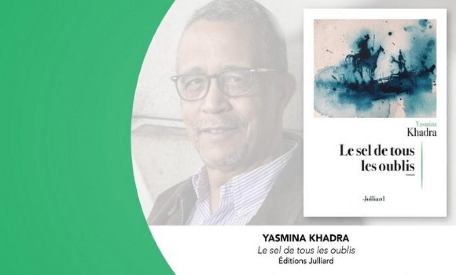 «Le sel de tous les oublis», dernier roman de Yasmina Khadra