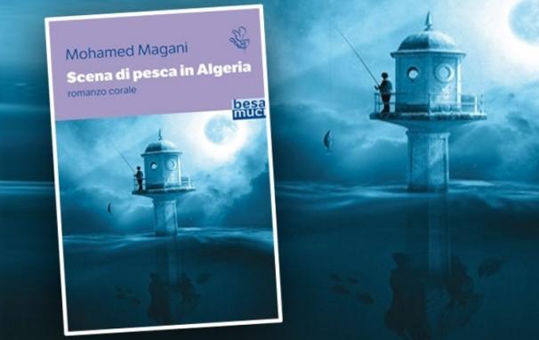 Le roman «Scène de pêche en Algérie» de Mohamed Magani traduit vers l'Italien